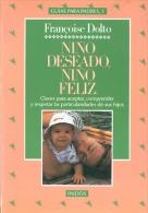 "GUIA PARA PADRES: ""NIÑO DESEADO, NIÑO FELIZ"" DE FRANCOISE DOLTO-EDIT. PAIDÓS- AÑO 1994- PAG.177- GECKO. - Livres, BD, Revues"