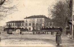 Cpa 1915 TAULIGNAN, Drôme, L´école Transformée En Hôpital, Wagon Près Du Trottoir, Enfants, Soldat   (39.90) - Autres Communes