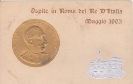 Guglielmo II Di Germania Ospite A Roma 1903 - Personaggi