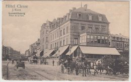 22476g LUXEMBOURG - HOTEL CLESSE - Place De La GARE - Attelage - Luxemburg - Stad