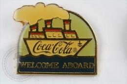 Coca Cola Boat - Welcome Aboard - Pin Badge #PLS - Coca-Cola