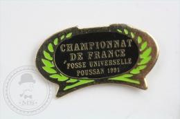 Championnat De France Fosse Universelle 1991 - Shooting - Pin Badge #PLS - Juegos
