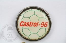 Castrol 96 - Footbal Pin Badge #PLS - Fútbol
