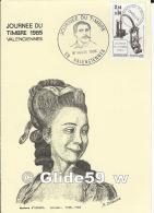 Carte Journée Du Timbre 1985 VALENCIENNES - Madame D'Epinay, écrivain (1726 - 1783) - VALENCIENNES Le 16 Mars 1985 - Marcophilie (Lettres)