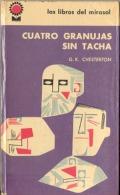 """""""CUATRO GRANUJAS SIN TACHA"""" DE G.K CHESTERTON- EDIT. LIBROS DEL MIRASOL-AÑO 1961-PAG.170- TAPAS RIGIDAS. GECKO. - Humor"""