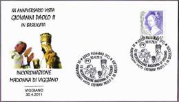 XX Aniv. Visita JUAN PABLO II - Madonna Di Viggiano. Viggiano, Potenza, 2011 - Popes