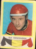 Dolf Verschueren België Kaartje Chromo (5 X7cm) Coureur Wielrenner Renner Cycliste Velo Fiets Bicyclette Cyclisme - Wielrennen