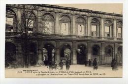 CP , 59 , LILLE , Après Le Bombardement, L'Hôtel De Ville - Lille