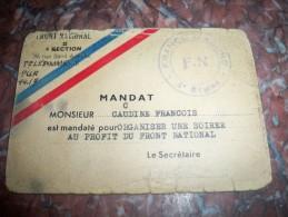 Front National 4e Région . Mandat Caudine François Mandaté Pour Organiser Une Soirée Au Profit Du F.N Politique - Documents