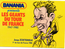 Les Geants Du TOUR DE FRANCE 1947/1980-- LoZOETEMELK      1980  ---------signe Pellos Banania ____7063 - Cyclisme