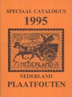 Nederland -  J. V. Wilgenburg - Speciale Catalogus Nederland Plaatfouten 1995 - Zevende Uitgave - Ongebruikt Exemplaar - Nederland