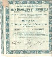 L / ACTION EXPOSITION  ARTS DECORATIFS Paris 1925 . Bon à Lot 50 Frs 1925 - Actions & Titres