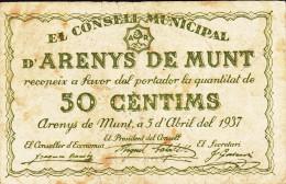 BILLETE LOCAL GUERRA CIVIL 50 CTS   CONSELL MUNICIPAL D`ARENYS DE MUNT - Espagne