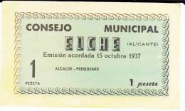 BILLETE LOCAL GUERRA CIVIL 1 PTS CONSEJO MUNICIPAL ELCHE - Espagne