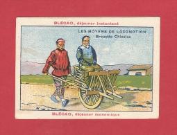 * CHROMO : BLECAO , BLEDINE  : Les Moyens De Locomotion : Brouette Chinoise  : Voir Les 2 Scans - Other