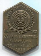 VI. UNION CONGRESS, 1929. Austria, old pin, big badge
