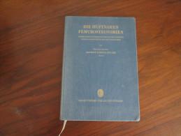 Die Hüftnahen Femurosteotomien 1957 -Maurice Edmont Müller Erstauflage / Rarität - Originele Uitgaven