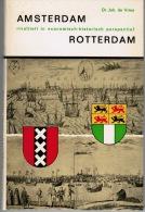 Amsterdam - Rotterdam  Rivaliteit In Economisch-historisch Perspectief 1965 Dr Joh De Vries - Histoire