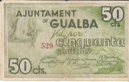BILLETE LOCAL GUERRA CIVIL 50 CTS AYUNTAMIENTO DE GUALBA - Espagne
