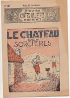 Les Nouveaux CONTES ILLUSTRES De Nos Enfants N°239  Le Château Des Sorcières - Libri, Riviste, Fumetti