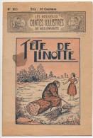 Les Nouveaux CONTES ILLUSTRES De Nos Enfants N°250  Tête De Linotte - Livres, BD, Revues