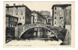 ARDÈCHE  /  ANNONAY  /  LE  PONT  VALGELAS / Superbe DAGUIN De 1938  ( Cote = 50 € ) / Adressée à La BARONNE DE MONCUIT - Annonay