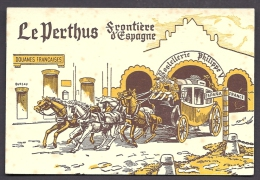 CPA PUB- FRANCE- LE PERTHUS (66)- ILLUSTRATION DOUANE FRANCAISE- HOSTELLERIE PHILIPPE V- DILIGENCE 4 CHEVAUX- 2 SCANS - France