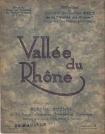 Stations Climatiques , Thermales Et Touristiques/ESSI/ Vallée Du Rhône/ Lyon-Montélimar-Nantua-Va Lence/1935   PGC54 - Rhône-Alpes