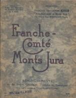 Stations Climatiques , Thermales Et Touristiques/ESSI/ Franche Comté-Monts Jura/Morteau-Dôle-Besançon-Arbois/1 935 PGC59 - Franche-Comté