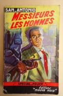 Editions Fleuve Noir -Spécial-Police- Frederic DARD- SAN-ANTONIO -no 76- Messieurs Les Hommes  -1955- E.O. - San Antonio
