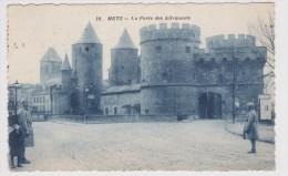 (RECTO / VERSO) METZ - N° 10 - LA PORTE DES ALLEMANDS AVEC SOLDATS - Metz