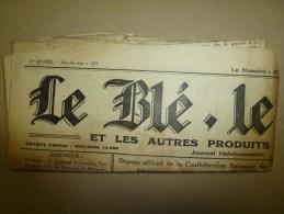 """1930 LE BLE, LE VIN Journal Peu Connu...dont Texte En Occitan """"Lé Cadéttou Dé Bordo Nobo"""" : - Other"""