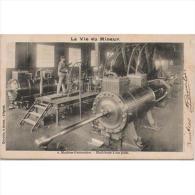 TBJTP1853-LFTD109TPROMI.T Ajeta Postal De.trabajo.frances.LA VIDA DE UN MINERO 2.Turbinas - Mineral