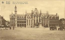 Old Picturecard Brugges Hotel Du Gouvernement Provincial, Paleis Van Het Provinciaal Bestuur - Brugge