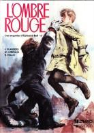 J. Flanders / M. Lodewijk / R. Follet - L' Ombre Rouge - Les Enquêtes D' Edmund Bell - 3 - Lefrancq / Dargaud - ( - Bücher, Zeitschriften, Comics