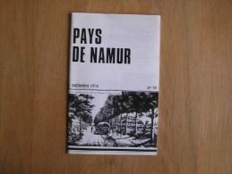 PAYS DE NAMUR Revue N° 35 Régionalisme Folklore Boulangerie Archers & Arbalétriers Wavreille Rochefort Mielmont Taupier - Culture