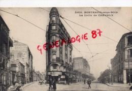 93 -  MONTREUIL SOUS BOIS - LA CROIX DE CHAVAUX - Montreuil