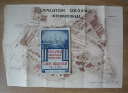 Exposition Coloniale Internationale Paris 1931 Guide Pratique Illustré - Books, Magazines, Comics