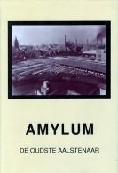 AMYLUM - De Oudste Aalstenaar - History