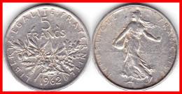 Franc 5 Francs SEMEUSE Argent Silver 835°/°°  1962 12g   F 340  - 6 - France