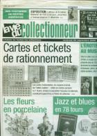 La Vie Du Collectionneur N°428 - Cartes Et Tickets De Rationnement ; Erotisme ; Jazz Blues En 78 Tours ; Porcelaine - Antigüedades & Colecciones