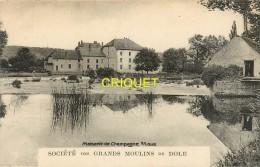 Cpa 39 Dole, Société Des Grands Moulins, Maiserie De Champagne Sur Loue, Carte Peu Courante - Dole