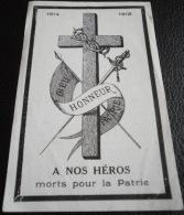 GUERRE 1914-1918 - A NOS HEROS MORTS POUR LA PATRIE - PRIERE POUR L'ARMEE VOIR SCAN RECTO-VERSO - Images Religieuses