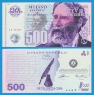 MUJAND REPUBLIC  500  ZILCHY  2.013    SC/UNC/PLANCHA    T-DL-10.950 - Specimen