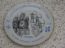 Superbe Assiette Bouquet Provincial  Noyon 1987 - Tir à L'Arc