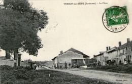 08 - ARDENNES - TERRON SUR AISNE - La Place - Très Bon état - 2 Scans - France