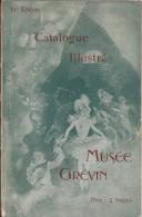 Catalogue  Illustré/Musée Grévin/Paris/  81éme édition/ Vers 1920    PGC65 - Unclassified