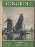 Livre  Illustré/Collection Des Maîtres/ JONGKIND/ Braun & Cie/ Vers 1930   PGC67 - Vieux Papiers