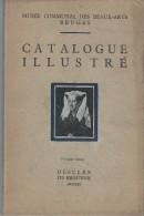 Catalogue  Illustré/Musée Communal Des Beaux Arts /BRUGES/Belgique  / 1934   PGC70 - Vieux Papiers