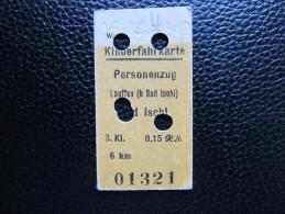 FAHRKARTE Lauffen B.Ischl Kinderfahrkarte 1942  /////  D*12991 - Bahn
